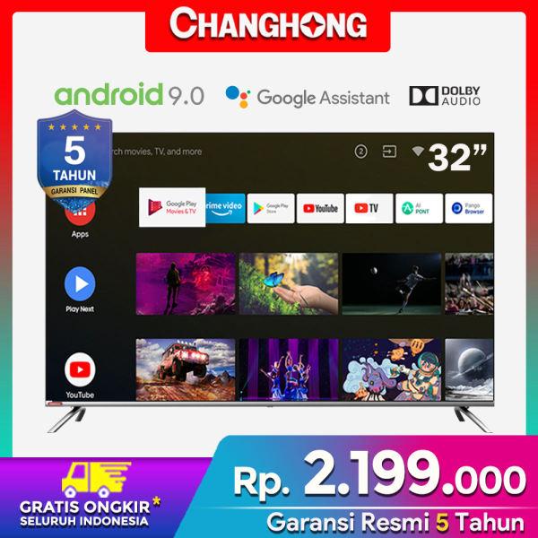 Changhong 32 Inch Borderless TV HD Digital LED TV Android 9.0 Smart TV