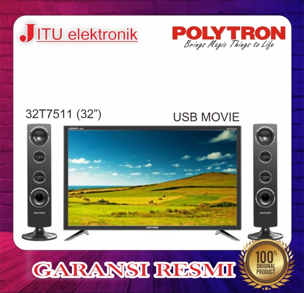 PROMO LED TV POLYTRON 32 32T7511 32 INCH USB MOVIE HD HDMI CINEMAX
