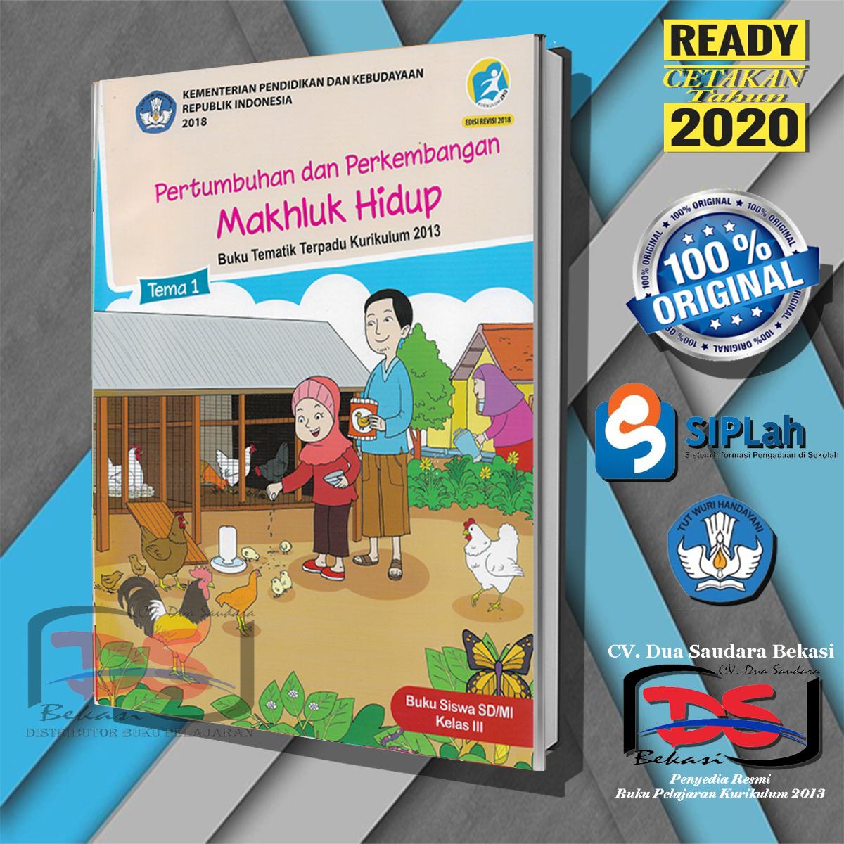 Buku Siswa Kelas 3 Sd Tema 1 Tematik Terpadu Kurikulum 2013 Revisi 2018 Lazada Indonesia