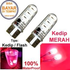 2 Pcs Led Tipe: Flash Kedip Gel / Jelly / Silicone Super Bright Soket T10 Bisa Untuk Senja atau Lampu Stop Vario 125/150 - Merah