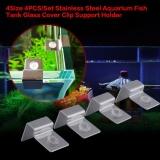 Jual 4 Pcs Set Stainless Steel Ikan Aquarium Tank Glass Cover Klip Support Holder 6Mm Intl Termurah
