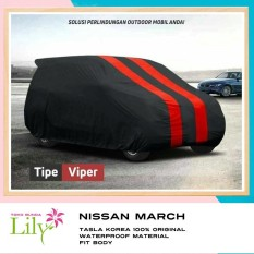 Cover Mobil Nissan March Waterproof / Sarung Mobil Nissan March
