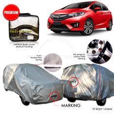 Harga Premium Body Cover Mobil Impreza Honda All New Jazz Gray New