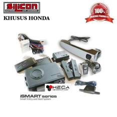 iSmart Alarm SILICON Khusus HONDA Smart Passive Keyless Entry / Alarm Mobil Pintar Canggih / Handle Sensor / Auto Starter / Push Engine Start Button