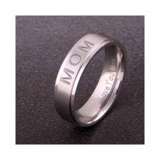 MENCINTAIMU MOM' Titanium Ukiran Ring Women's Ring Hadiah Hari Ibu untuk Ibu Cincin Keanggunan Halus Perhiasan- 9 #, Silver-Intl
