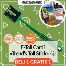 [Original Style] E Toll Stick - Tongkat Kartu Buy 1 Get 1 - E Money E Tol Card TONG TOLL GTO STICK Gagang - Hijau