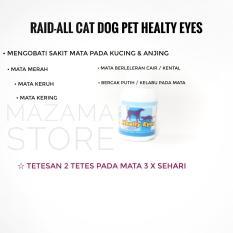 1 Pcs RAID-ALL Cat Dog Pet Medicine Healthy Eyes / Obat Tetes Mata Untuk Kucing / Obat Tetes Mata Untuk  Anjing / Obat Mata Kucing Anjing / Persedian Hewan Peliharaan / Eye Drop Cat Dog / Medicine Cat Dog Eye Drop