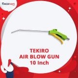 Jual Tekiro Air Blow Gun 10 Inch Tekiro Branded