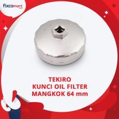 Spesifikasi Tekiro Kunci Oil Filter Mangkok 64 Mm Oil Filter Bowl Avanza Terbaru