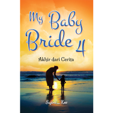 Harga Titik Media My Baby Bride 4 Akhir Dari Cerita Titik Media Asli