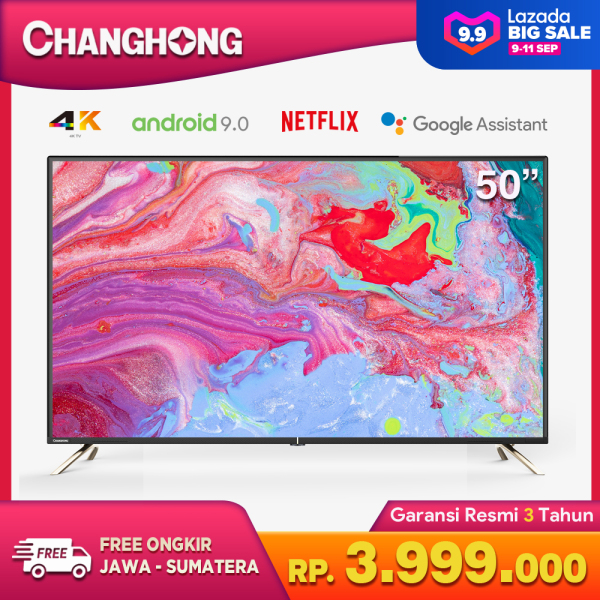 { New Normal } CHANGHONG 50 inch 4K Android 9.0 Smart  LED TV-U50K2-Netflix-WIFI-Google assistant-UHD LED TV - WIFI- YOUTUBE-Free Shipping JAWA-SUMATERA