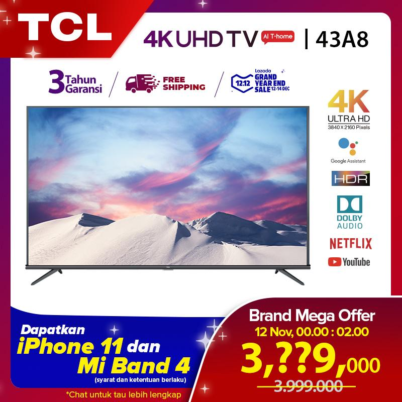 [GRATIS ONGKIR 12.12] TCL 43 inch Ultra HD Android Smart TV - 4K LED TV - WiFi - Netflix - YouTube - HDMI / USB - Dolby Sound (model 43A8)
