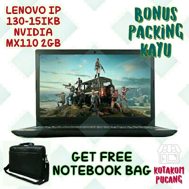 Lenovo Ideapad 130-15IKB - NVIDIA GeForce MX110 2GB [ Core i3-6006U | 4GB DDR4 | 1TB HDD | 15,6 HD LED | DVDRW | DOS ] FREE PACKING KAYU