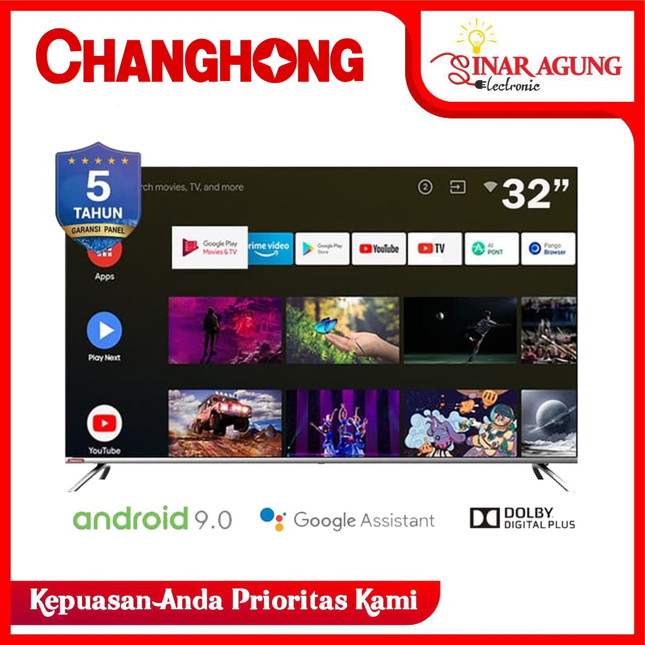 Changhong Smart Android LED TV 32 - L32H7 32H7 FREE PACKING KAYU