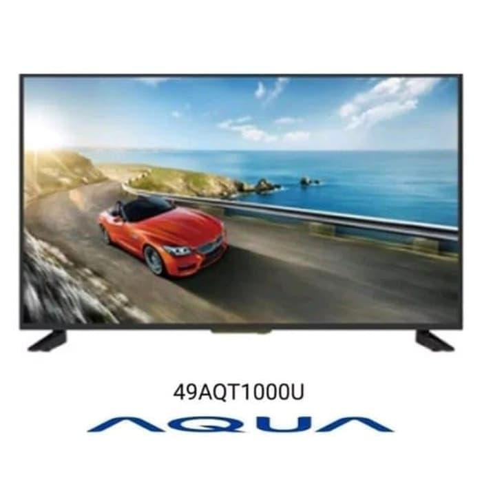 LED TV AQUA LE49AQT1000U 49 INCH UHD 4K DIGITAL TV - 49AQT1000U (Khusus JADEBEK)