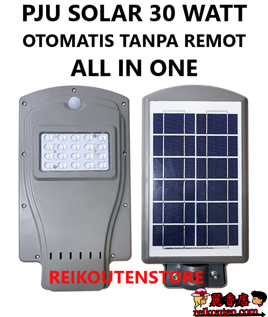Lampu jalan solar CELL 30 WATT LAMPU PJU TENAGA SURYA SOLAR panel 30W ALL IN ONE LED SMD 3528 30W all in one murah 30 watt ip67 PJU LED Solar Cell 30W Panel Surya SOROT 30 WATT SolarCell PJU SOLAR 30WATT