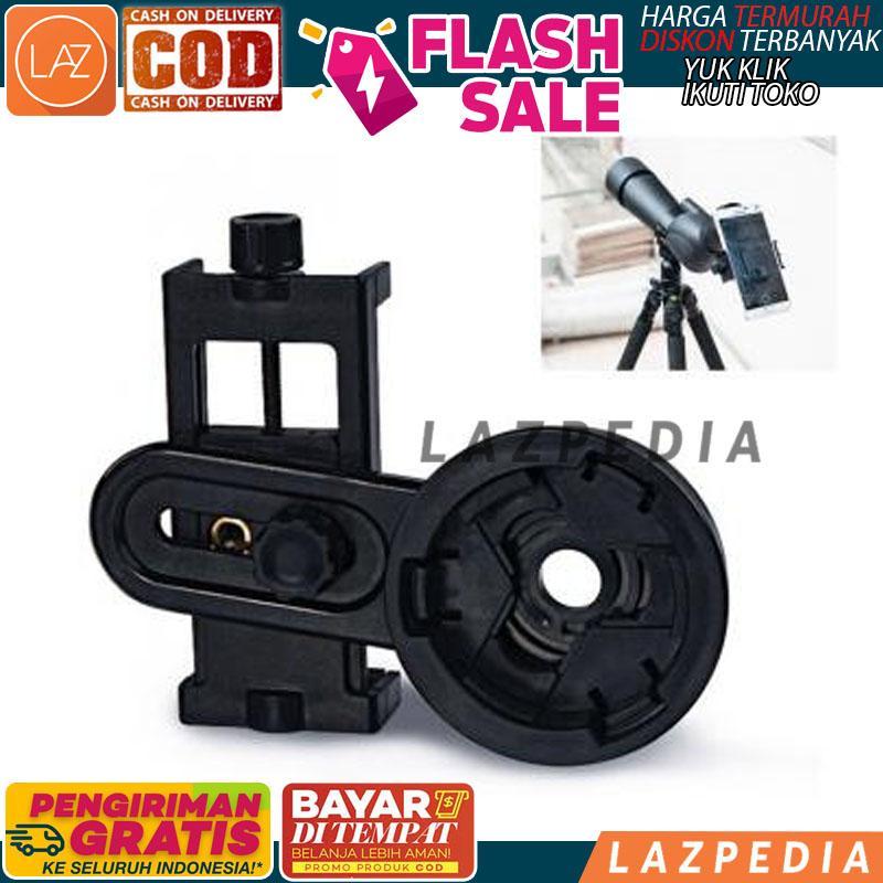 Bisa Byr Ditempat - [hitam] Mount Universal Smartphone Ke Teropong Monokular / Tempat Smartphone / Lensa Teropong - Lazpedia / B713 By Lazpedia.