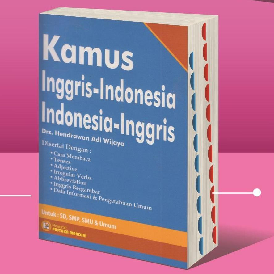 Kamus Inggris - Indonesia Indonesia - Inggris By Pustaka Baru.