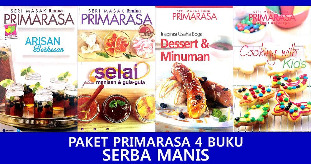 Paket Primarasa 4 Buku Serba Manis By Feminagroup.