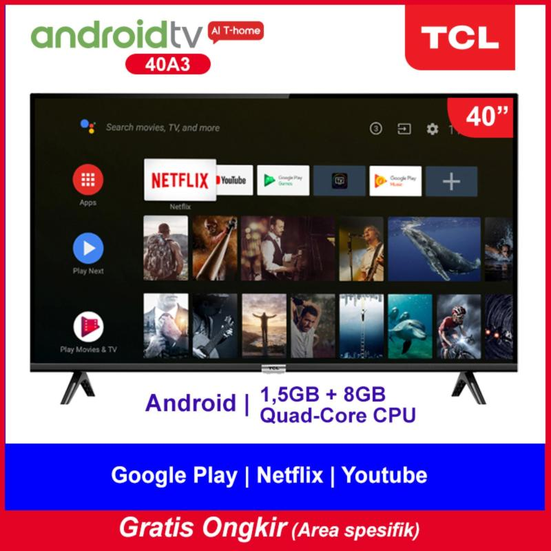 [GRATIS ONGKIR 11.11] TCL 40 inch Google certified Smart FHD TV with AI & Dolby Sound (model 40A3)