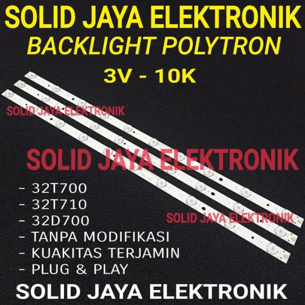 BACKLIGHT TV LED POLYTRON PLD 32T700 32T710 32D700 PLD32T700 PLD32T710 PLD32D700 3V 10K LAMPU BL LED TV POLYTRON 32 INCH INC IN 10 KANCING TITIK LED 3 VOLT 32INC POLYTRON LED FULL SET TANPA MODIFIKASI KUALITAS ORIGINAL