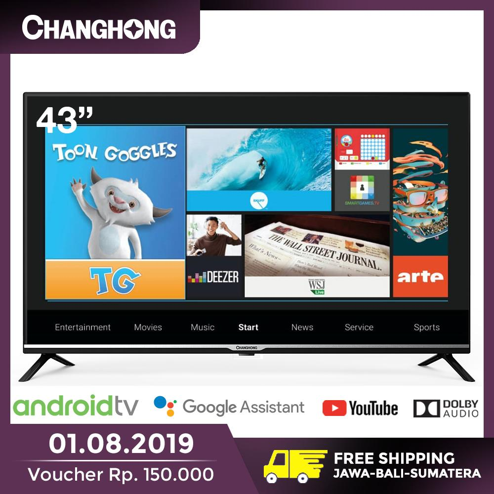 [1 AGUSTUS 2019] CHANGHONG 43 Inch Google Certified Android 9.0 Smart TV Full HD Digital TV WIFI (Model : L43H4) - Garansi Resmi 3 Tahun