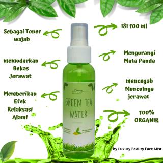 [PROMO] Green Tea Water Air Teh Hijau untuk muka Setting Spray Face Mist 100% ORGANIK- by Luxury 100ml thumbnail