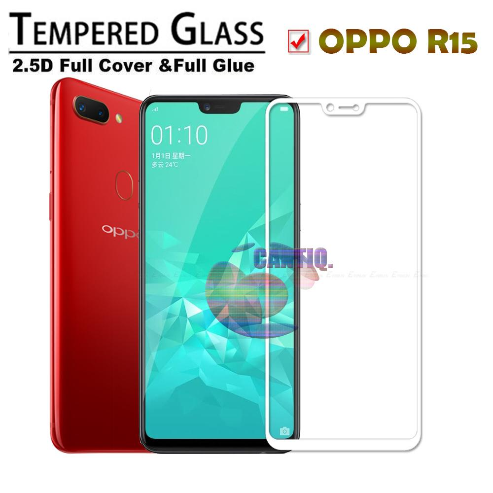 Tempered Glass Full Screen White Oppo R15 9H Screen Anti Gores Kaca / Screen Protection /