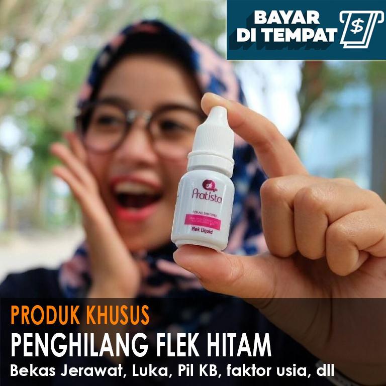 Penghilang Flek Hitam Membandel Di Wajah Pratista Anti Flek Liquid By Dewi_onlineshop.