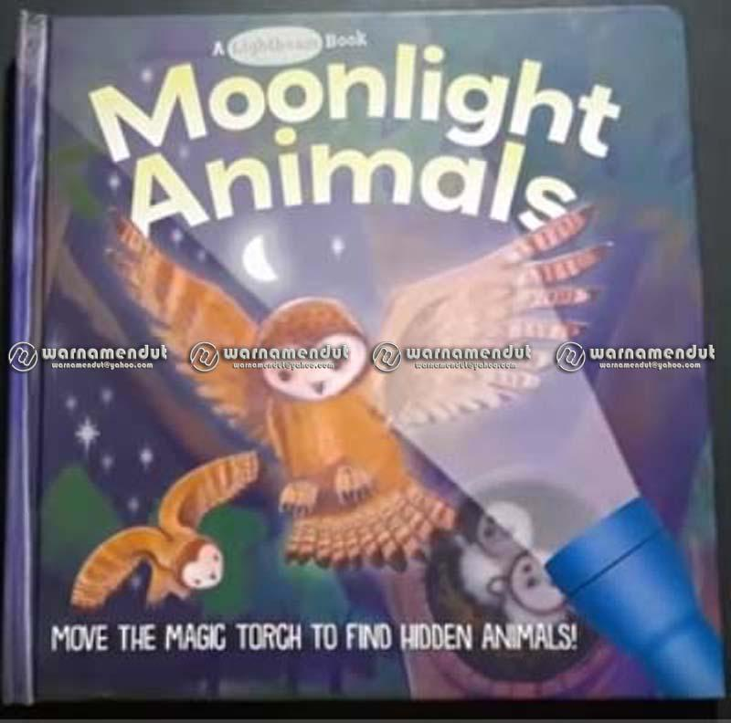 Wm Bbw A Lightbeam Book Moonlight Animals Buku Mengenal Binatang Malam Anak By Warna Mendut.
