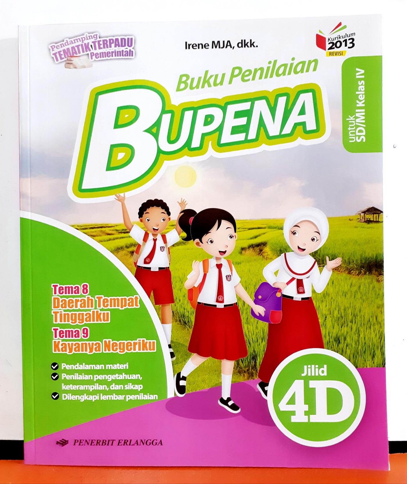 Buku Bupena 4d Sd Kelas 4 K2013 Revisi Tema 8 Dan Tema 9 By Irene M J A Dkk Lazada Indonesia