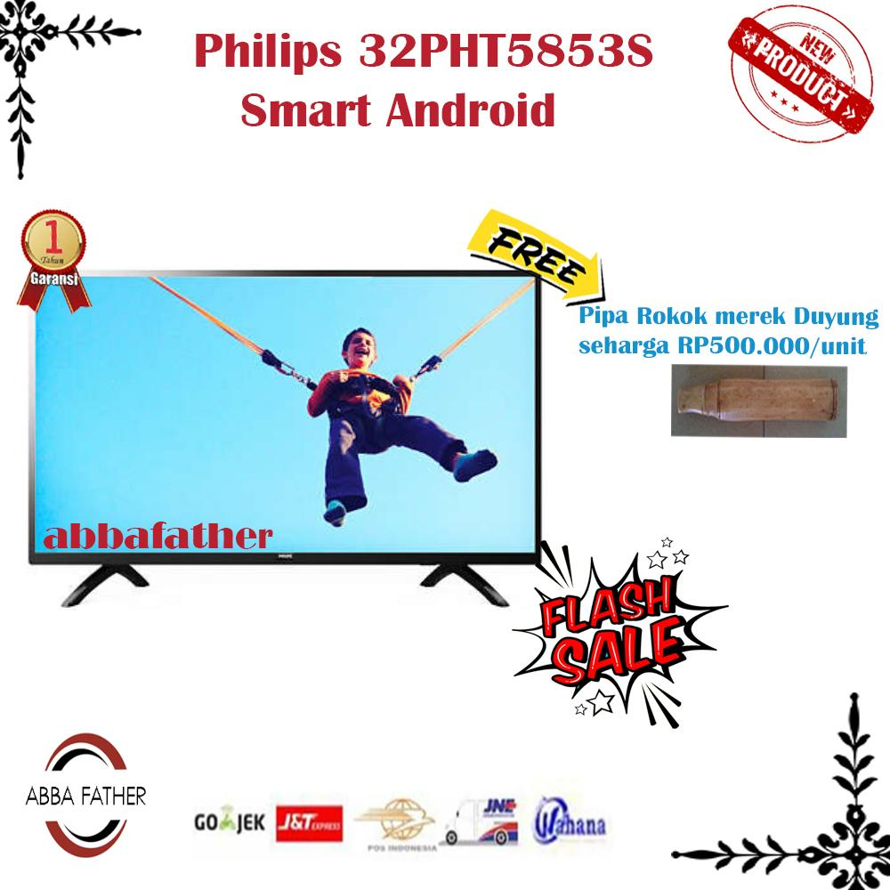Philips 32PHT5853S Smart Android Led Hd Tv 32inchDVB-T2-khusus jabodetabek