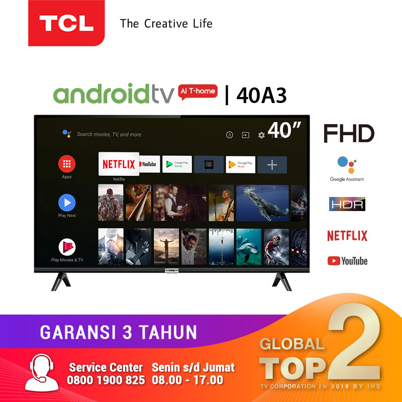 TCL 40 inch Smart LED TV - Android 9.0 - Full HD - Google Voice/Netflix/YouTube - WiFi/HDMI/USB (Model : 40A3)