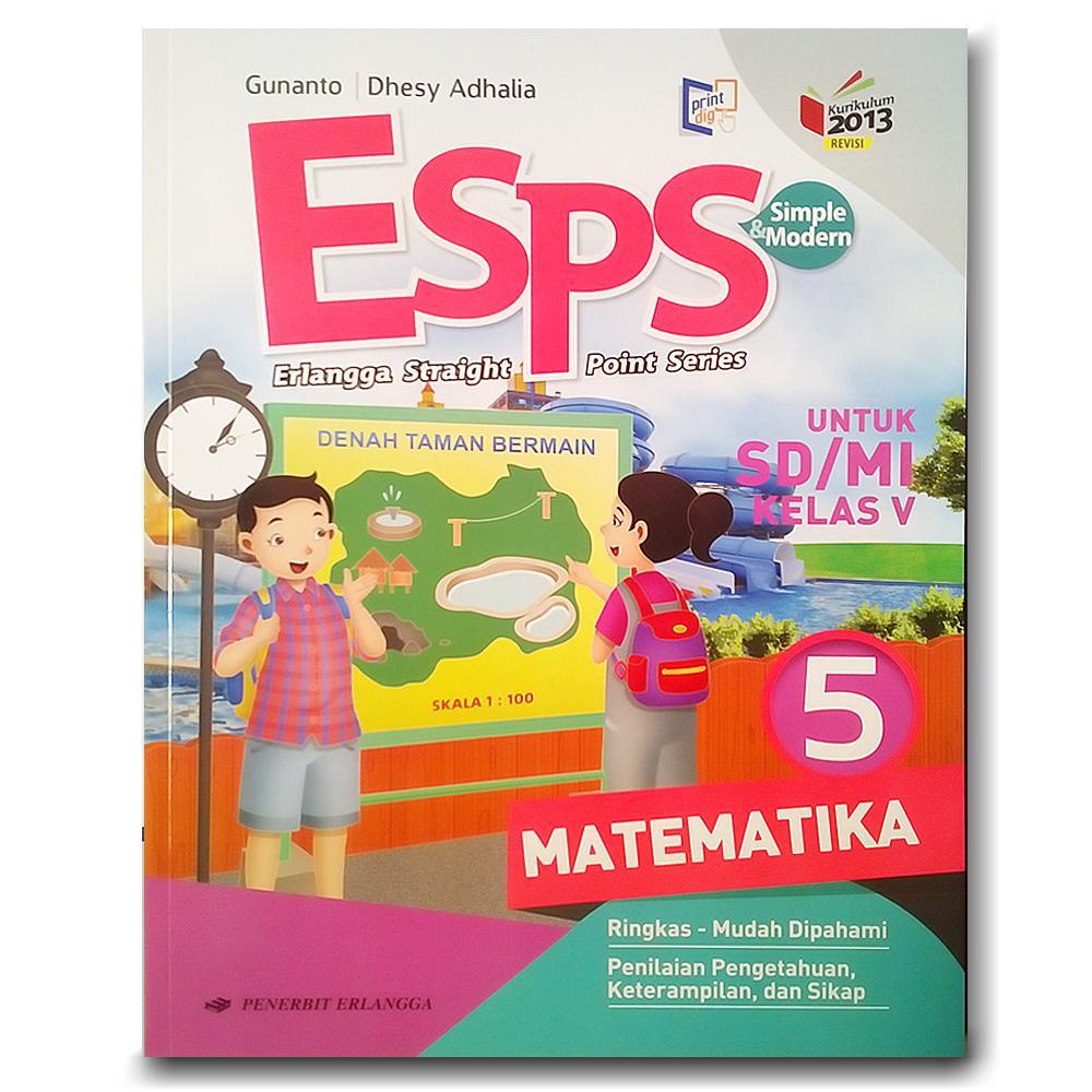Buku Esps Matematika Kelas 5 Sd Mi K2013 Revisi By Gunanto Dhesy Adhalia Lazada Indonesia