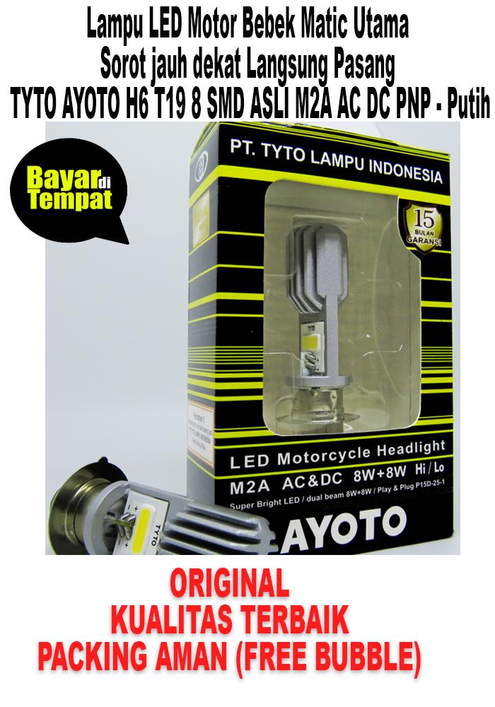 Lampu Depan Led TYTO M2B /M2A / AYOTO / AMS LED 2 Sisi 8/8 Watt 6000 Kelvin Bebek Matik / Lampu Led Motor Matic bebek H6 Ayoto tyto M2A original - Putih / M2B
