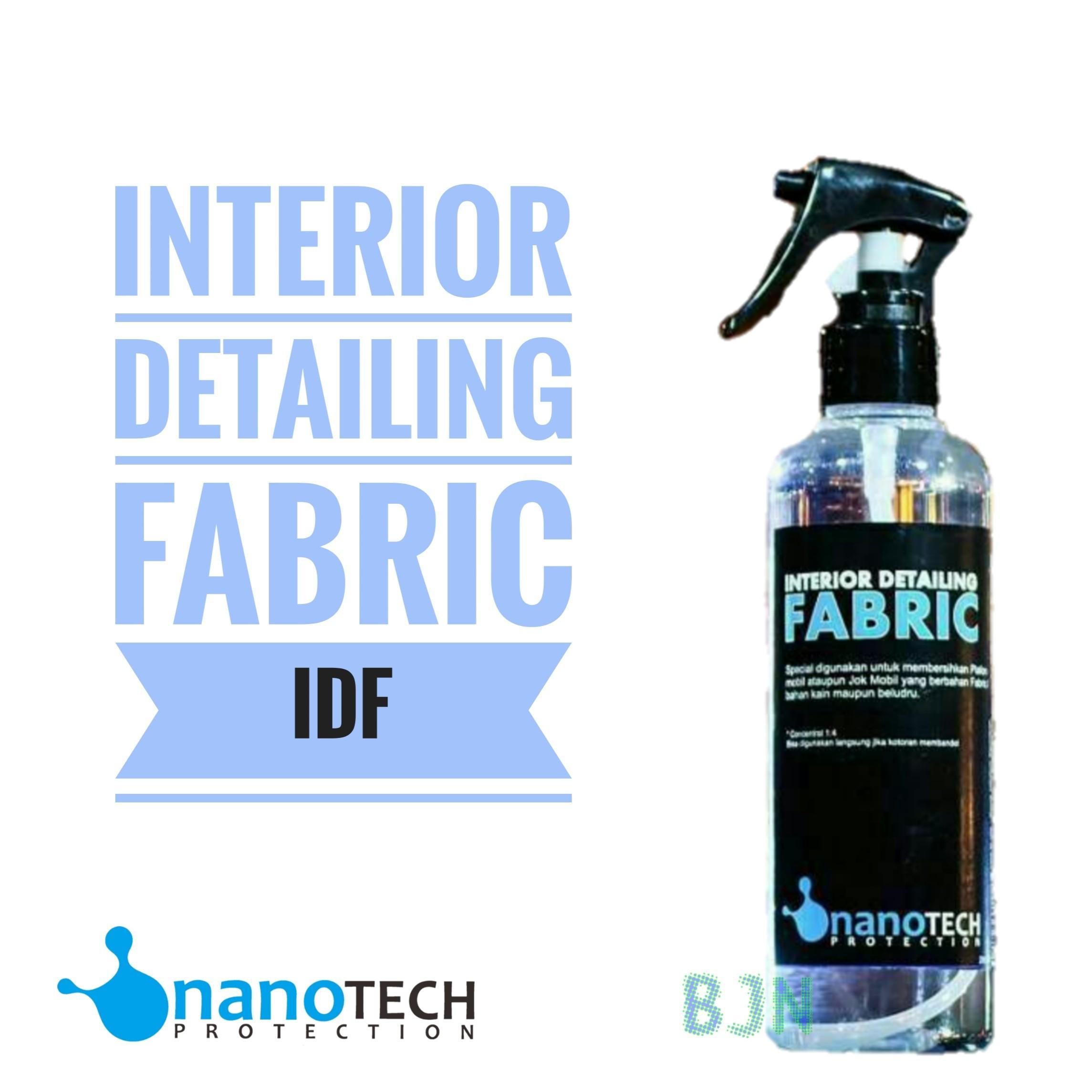 Interior Detailing Fabric Nanotech Pembersih Jok Plavon Bludru Plafon Kotor Dan Interior Kain Fabric Beludru By Nanotech Protection Store Sby.
