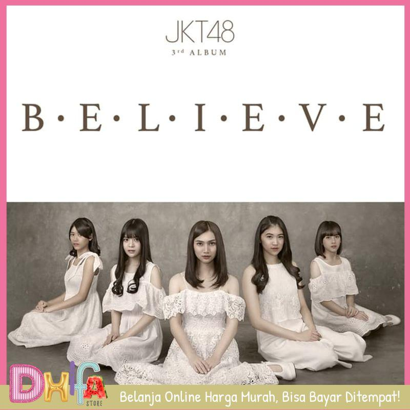 Murah Jkt48 Believe (cd) By Dhifastore.