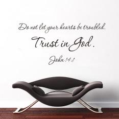 Jangan Biarkan Hatimu Terganggu Mengandalkan Allah Yohanes 14:1 Terjemahan Kata Quotes Ucapan Tahan Air Yang Dapat Dilepas PVC Vinyl Wall Sticker Home Art Decal (27*57 Cm) -Intl