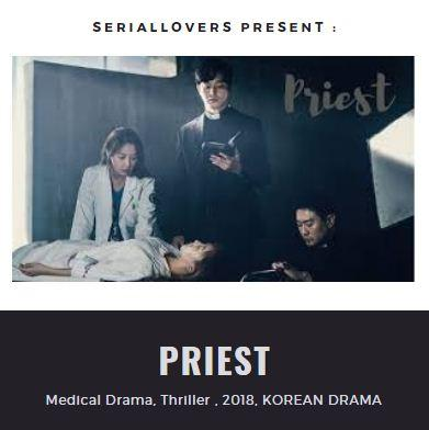 Drama Korea Priest 2018 By Superwomenhijab.