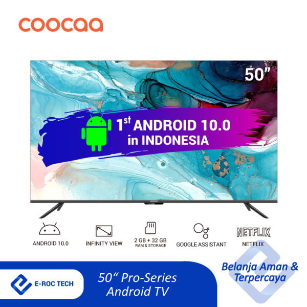 [ANDROID 10 TV - PERTAMA DI INDONESIA] COOCAA LED TV 50 inch - 4K UHD - Smart TV - Android 10.0 - Netflix & Youtube - Dolby Vision - Frameless Design with Infinity View - Digital TV DVB-T/T2/C - Wifi (Model 50S6G PRO)