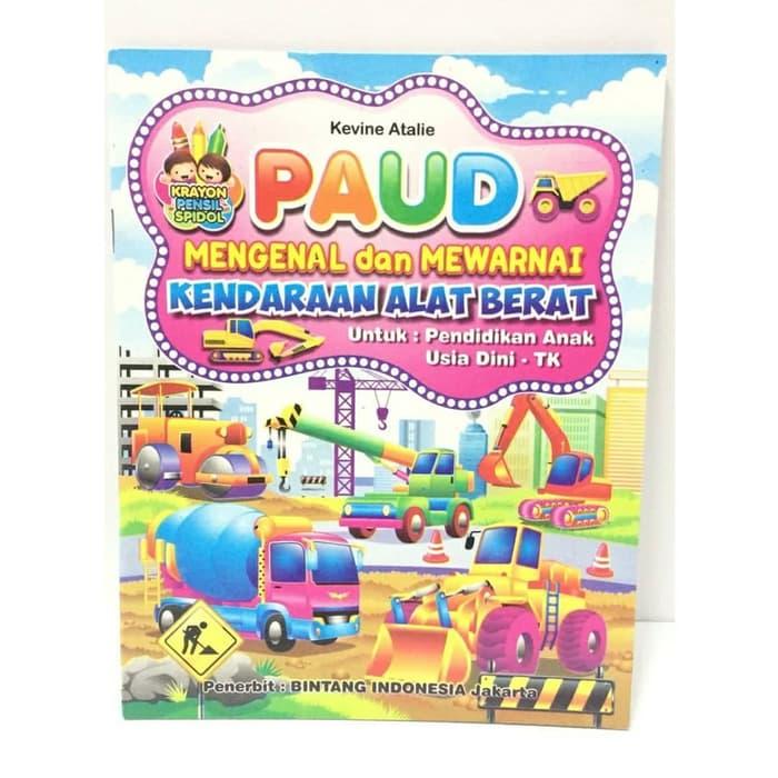 Buku Edukatif Anak Mengenal Dan Mewarnai Kendaraan Alat Berat Lazada Indonesia