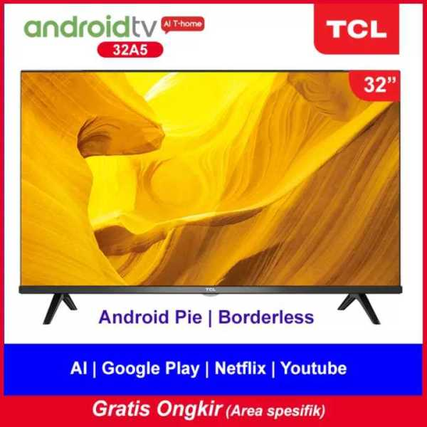 [2020 NEW] TCL 32 inch Smart LED TV - Android 9.0 - Frameless - HD - Google Voice/Netflix/YouTube - WiFi/HDMI/USB/Bluetooth - Dolby Sound (Model : 32A5)