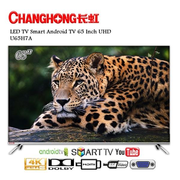 Ready   FREE PACKING KAYU - Changhong Framless U65H7A LED TV Android TV 65 Inch - UHD TV   Diskon