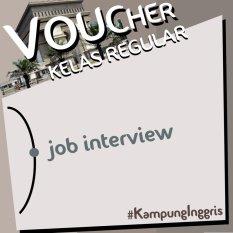Kampung Inggris Reguler Job Interview Kediri. By Pusat Kampung Inggris.