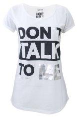 Number 61 Tee – Dont Talk To Me Tee – Putih