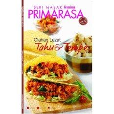 Buku Masak Femina Group : Primarasa Olahan Lezat - Tahu & Tempe