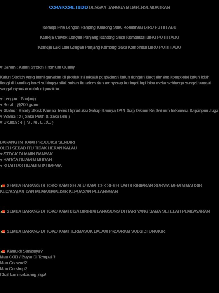 CORATCORETUDIO - Kemeja Pria Lengan Panjang Kantong Saku Kombinasi BIRU ABU PUTIH / 4 Ukuran S M L XL / Kecil Kurus Besar Gemuk Gendut Jumbo / Kemeja BIRU ...