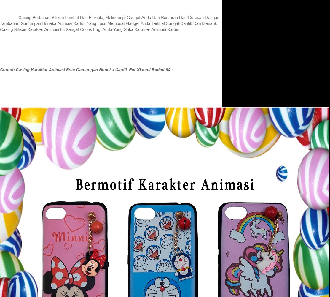 Casing Silikon Karakter Animasi Free Gantungan Boneka Cantik For Xiaomi Redmi 6A