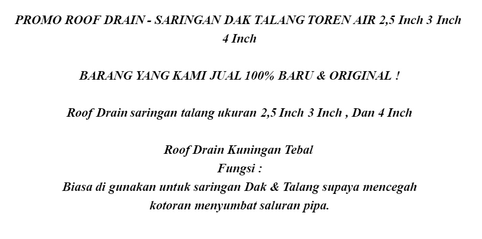 LT SHOP - PROMO ROOF DRAIN - SARINGAN DAK TALANG TOREN AIR 2,5 Inch 3 Inch  4 Inch MURAH